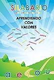 Silabario Hispanoamericano: Aprendiendo con Valores (Spanish Edition)