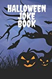 Halloween Joke Book: Book With Jokes For Kids And Adults - Have Fan