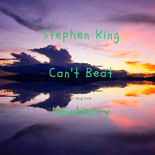 Stephen King Can't Beat Newberry! audiobook cover art