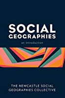 Social Geographies: An Introduction
