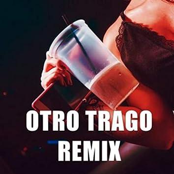 Otro Trago Remix