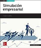 LA Simulacion empresarial. GS. Libro alumno.
