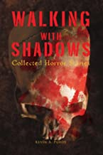 Walking with Shadows: Collected Horror Stories