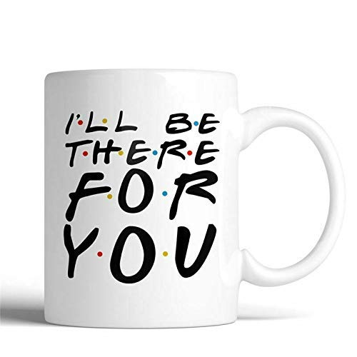 F.R.I.E.N.D.S Ik zal er voor u zijn Keramische Muqs 11OZ koffiemok