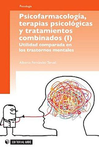Psicofarmacología, terapias psicológicas y tratamientos combinados (Manuales) (Spanish Edition)