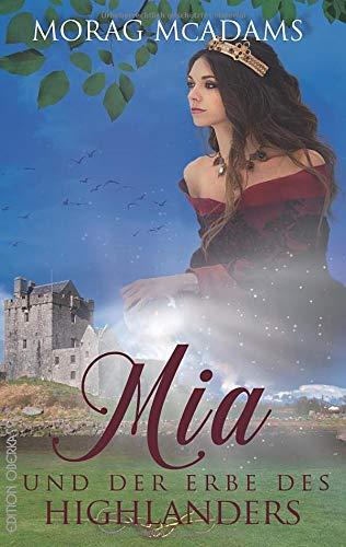 Mia und der Erbe des Highlanders (Ian McLaren - der Berserker)
