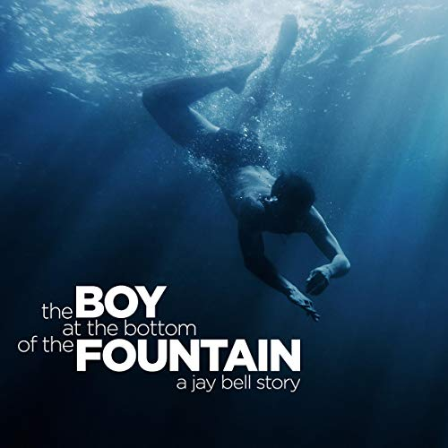 Couverture de The Boy at the Bottom of the Fountain