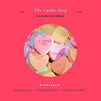 The Candy Shop Vol.2