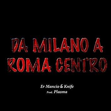 Da Milano a Roma centro