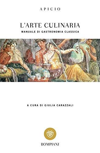 L'arte culinaria: Manuale di gastronomia classica