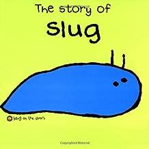 The Story of Slug (Bang on the Door Series)