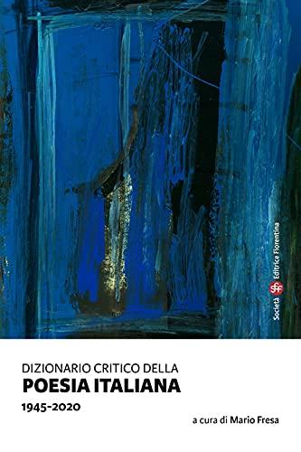 Dizionario critico della poesia italiana. 1945-2020