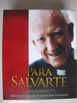 Para Salvarte Ed.63 eBook: S.I., Jorge Loring: Amazon.es