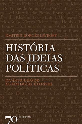 História das Ideias Políticas: da Antiguidade ao fim do Século XVIII