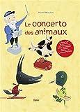 Le concerto des animaux (1CD audio)