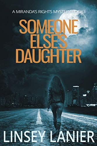 Someone Else s Daughter Book I A Miranda s Rights Mystery Volume 1 product image