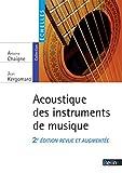 Acoustique des instruments de musique (2ème édition revue et augmentée)