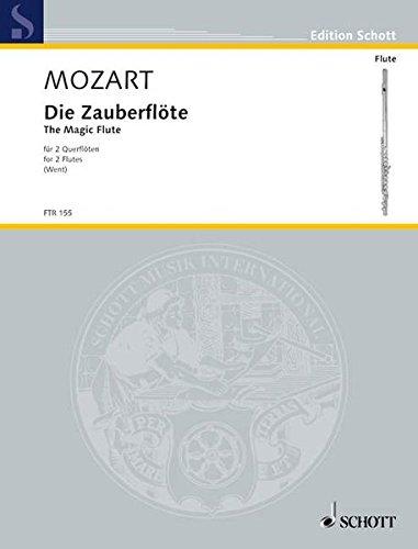 Die Zauberflöte: 2 Flöten. Spielpartitur. (Edition Schott)