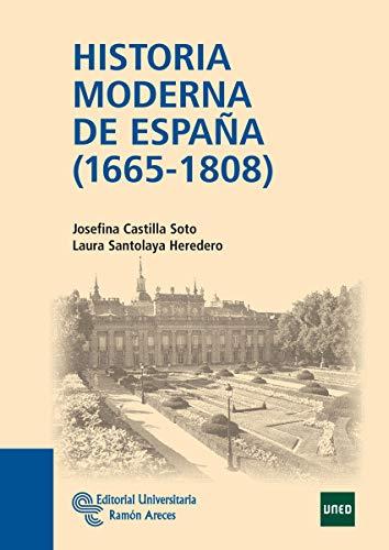 Historia Moderna de España (1665-1808) (Manuales)