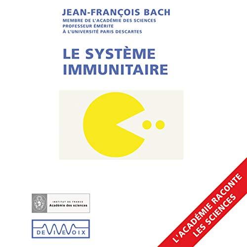 Couverture de Le système immunitaire