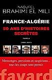 France-Algérie : 50 ans d'histoires secrètes-Vol.2