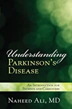 Understanding Parkinson's Disease: An Introduction for Patients and Caregivers (English Edition)