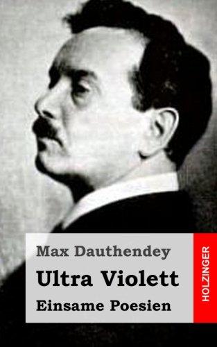 Ultra Violett: Einsame Poesien