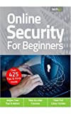 Online Security For Beginners Magazine: Jargon Free Tips And Advice: Clear Full Colour Guides (English Edition)