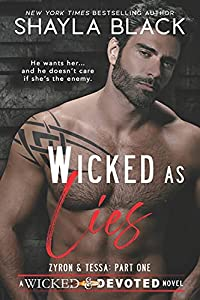 Wicked as Lies (Zyron and Tessa, Part One) (Wicked & Devoted)