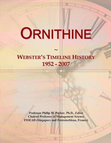 Ornithine: Webster's Timeline History, 1952 - 2007