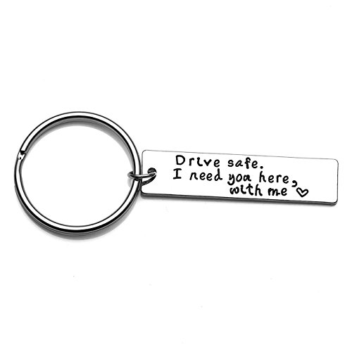 XYBAGS Drive Safe I Need You Here with Me, New Driver Gift for Her or Him, Trucker Husband Boyfriend Best Friend Keychain Gifts