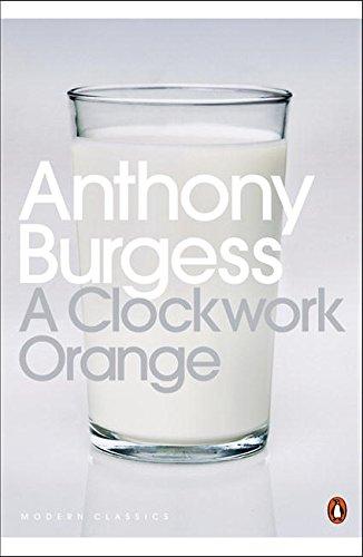Modern Classics a Clockwork Orange (Penguin Modern Classics)の詳細を見る
