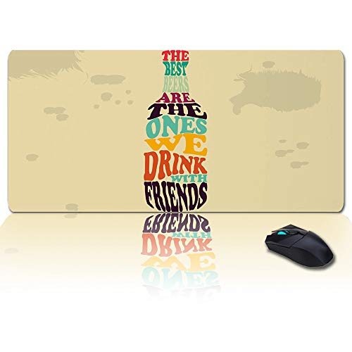 Large Gaming Mouse Pad Full Desk Pad-The Best Beers are The Ones We Drink with Friends,Non-Slip Rubber Base Ergonomic XXL Keyboard Mat for Laptop/Computer/Desk Accessories