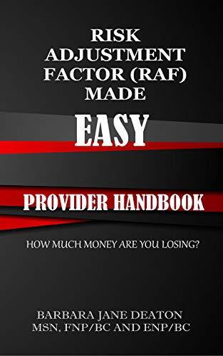 RISK ADJUSTMENT FACTOR (RAF) MADE EASY: PROVIDER HANDBOOK (English Edition)