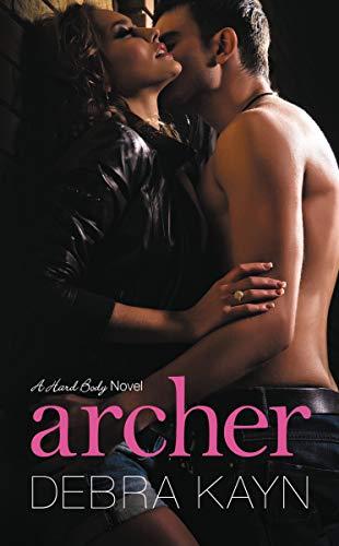 Archer: A Hand Body Novel (A Hard Body Novel Book 1)