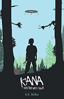 Kana and the Red Pilot by [G.C. McRae]