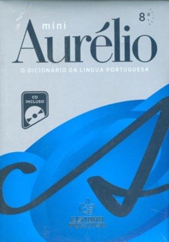 Mini Aurélio. O Dicionário Da Língua Portuguesa (+ CD)