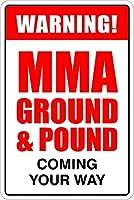 2個 警告MMAグラウンド&ポンドがあなたの道にやってくるブリキサインメタルプレート装飾サイン家の装飾プラークサイン地下鉄メタルプレート8x12inch メタルプレートブリキ 看板 2枚セットアンティークレトロ