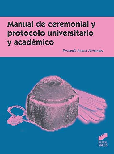 Manual de ceremonial y protocolo universitario y académico: 08