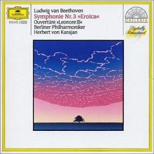 Beethoven: Symphony No.3 'Eroica'; Overture 'Leonore No.3'
