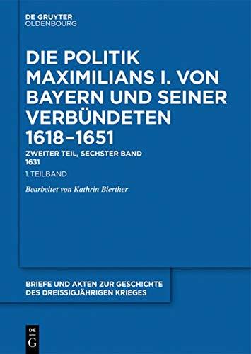 1631 (Briefe und Akten zur Geschichte des Dreißigjährigen Krieges. Zweiter Teil)
