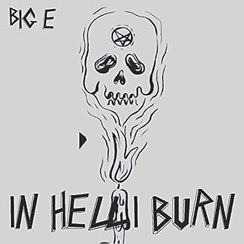 In Hell I Burn