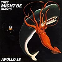Apollo 18 by They Might Be Giants (1992-03-24)