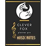 clever fox planner music notes for artists: clever fox planner music notes course to Increase skill and Hit Your Goals teach Yourself How to Play Famous Songs Music Notebook