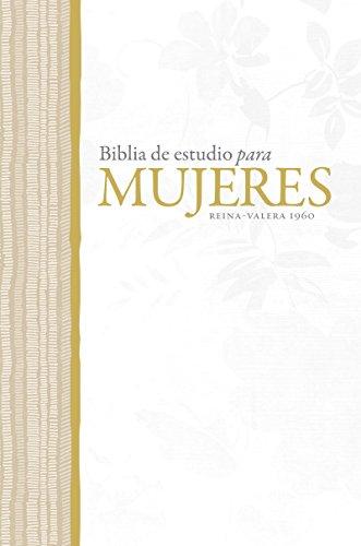 RVR 1960 Biblia de Estudio para Mujeres (Spanish Edition)