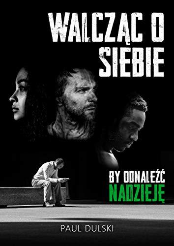 Walczac o siebie (Polish Version) (English Edition)