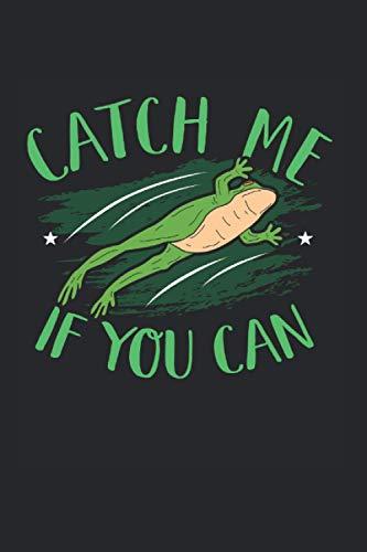 Catch Me If You Can | Frosch Teich Tour Tagebuch Notizen: Notizbuch A5 120 Seiten liniert