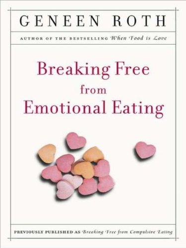 Breaking Free from Emotional Eating (English Edition)