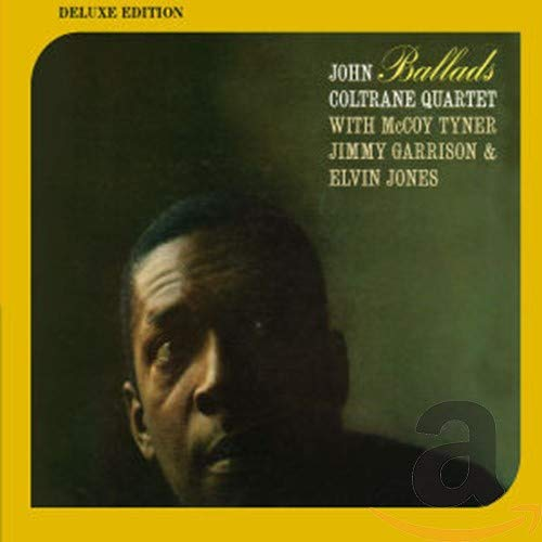 John Coltrane Quartet: Ballads (Deluxe Edition) (Audio CD (Deluxe Edition))