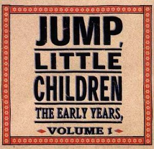 The Early Years, Vol. 1